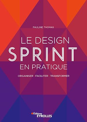 Téléchargez le livre :  Le design sprint en pratique