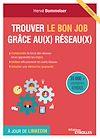 Télécharger le livre :  Trouver le bon job grâce aux réseaux