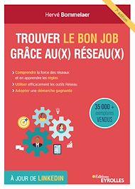 Téléchargez le livre :  Trouver le bon job grâce aux réseaux