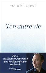 Download this eBook Ton autre vie