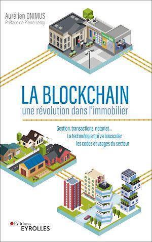Téléchargez le livre :  La Blockchain - une révolution dans l'immobilier