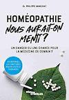 Télécharger le livre :  Homéopathie, nous aurait-on menti ?