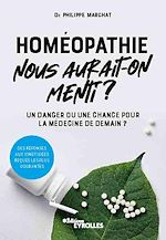 Download this eBook Homéopathie, nous aurait-on menti ?