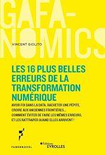 Download this eBook Les 16 plus belles erreurs de la transformation numérique