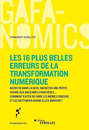 Téléchargez le livre :  Les 16 plus belles erreurs de la transformation numérique