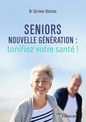 Image de couverture (Seniors nouvelle génération : tonifiez votre santé !)