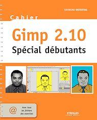 Téléchargez le livre :  Cahier Gimp 2.10