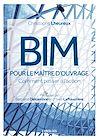 Télécharger le livre :  BIM pour le maître d'ouvrage