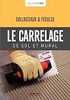 Télécharger le livre :  Le carrelage de sol et mural