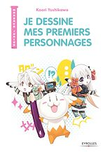 Download this eBook Je dessine mes premiers personnages