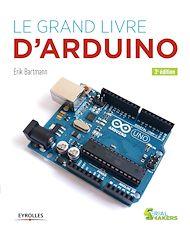 Téléchargez le livre :  Le grand livre d'Arduino