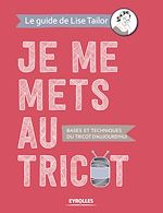 Download this eBook Je me mets au tricot