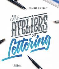 Téléchargez le livre :  Les ateliers du lettering
