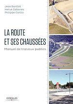 Download this eBook La route et ses chaussées