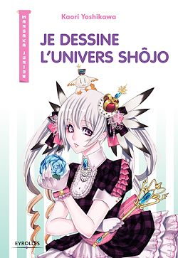 Download the eBook: Je dessine l'univers Shôjo