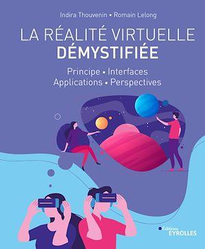 Téléchargez le livre :  La réalité virtuelle démystifiée
