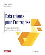 Download this eBook Data science pour l'entreprise