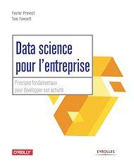 Téléchargez le livre :  Data science pour l'entreprise