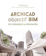 Download this eBook Archicad objectif BIM