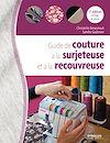 Télécharger le livre :  Guide de couture à la surjeteuse et à la recouvreuse