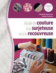 Téléchargez le livre :  Guide de couture à la surjeteuse et à la recouvreuse