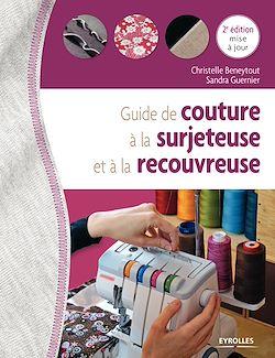 Download the eBook: Guide de couture à la surjeteuse et à la recouvreuse