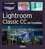 Download this eBook Lightroom Classic CC par la pratique
