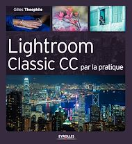 Téléchargez le livre :  Lightroom Classic CC par la pratique