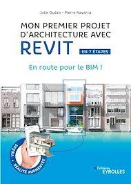 Téléchargez le livre :  Mon premier projet d'architecture avec Revit