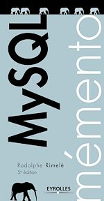 Téléchargez le livre :  Mémento MySQL