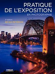 Téléchargez le livre :  Pratique de l'exposition en photographie