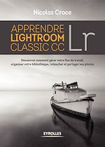 Download this eBook Apprendre Lightroom Classic CC