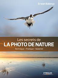 Téléchargez le livre :  Les secrets de la photo de nature