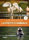 Télécharger le livre :  Les secrets de la photo d'animaux