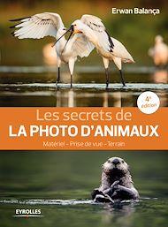 Téléchargez le livre :  Les secrets de la photo d'animaux