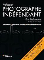Téléchargez le livre :  Profession photographe indépendant