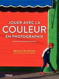 Téléchargez le livre :  Jouer avec la couleur en photographie