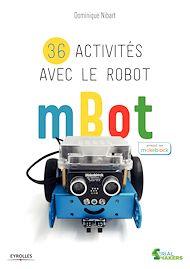 Téléchargez le livre :  36 activités avec le robot mBot