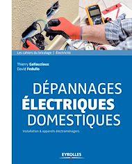 Téléchargez le livre :  Dépannages électriques domestiques