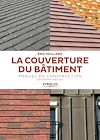 Télécharger le livre : La couverture du bâtiment