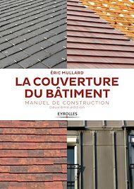 Téléchargez le livre :  La couverture du bâtiment