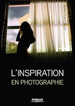 Download this eBook L'inspiration en photographie