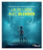 Téléchargez le livre :  La 3D libre avec Blender