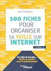 Télécharger le livre :  100 fiches pour organiser sa veille sur Internet