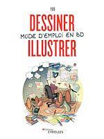 Download this eBook Dessiner, illustrer