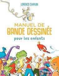 Téléchargez le livre :  Manuel de bande dessinée pour les enfants