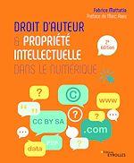 Téléchargez le livre :  Droit d'auteur et propriété intellectuelle dans le numérique