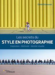 Téléchargez le livre :  Les secrets du style en photographie