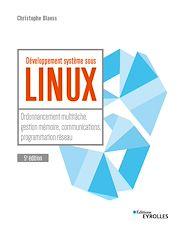 Téléchargez le livre :  Développement système sous Linux