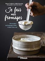 Download this eBook Je fais mes fromages